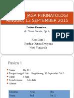 Laporan Jaga Perinatologi, 13 Sept 2015