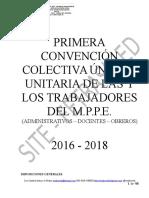 PRIMERA CONVENCIÓN COLECTIVA ÚNICA Y UNITARIA  DE LOS TRABAJADORES DEL MINISTERIO DEL PODER POPULAR PARA LA EDUCACIÓN 2016 – 2018.  DOCENTES ADMINISTRATIVOS OBREROS.