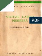Víctor Larco Herrera. El hombre. - La obra