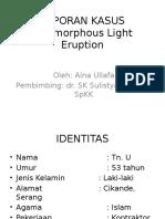 polymorphous light eruption