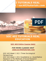 SOC 402 TUTORIALS Real Education - Soc402tutorials.com