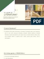 Capítulo 1 - o que é literatura.pptx