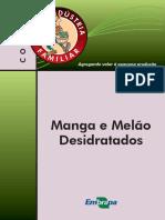 Manga e Melão Desidratados