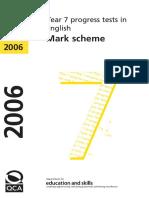 Year 7 Optional 2006 English Marking Scheme