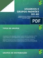 Usuários e Grupos Padrões Do AD