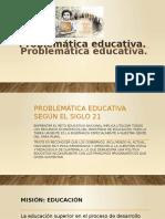 Problematica Educativa