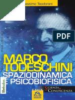 Massimo Teodorani - Marco Todeschini - Spaziodinamica e Psicobiofisica