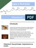 Seminario Bromatologia & Nutricao Vitamina E