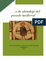 Rodríguez Gerardo y Coronado Schwindt Gisela Comps. Formas de Abordaje Del Pasado Medieval