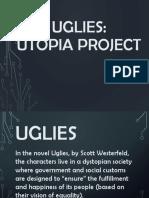uglies-utopia project 2016