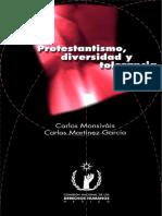 Monsivais Carlos Y Martinez Garcia Carlos - Protestantismo Diversidad Y Tolerancia