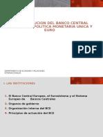 El Banco Central Europeo, el Eurosistema y el Sistema Europeo de      Bancos Centrales