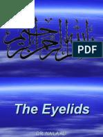 EYELID-1 ANATOMY, PHYSIOLOGY AND CONGENITAL ANOMALIES OF EYELIDS.ppt