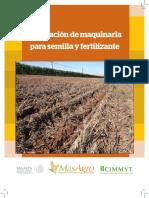 Calibración de maquinaria para semilla y fertilizante
