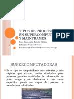 Tipos de Procesamiento en Supercomputadoras y Mainframes