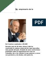 Arturo Calle ( Empresario de La Confección)