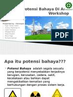 Potensi Bahaya Di Area Workshop Turbin