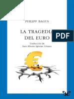 Bagus Philipp - La Tragedia Del Euro