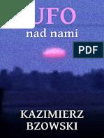 Bzowski K. - UFO Nad Nami