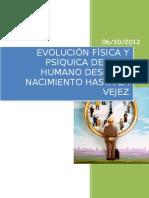 Evolución Psíquica y Física Del Desarrollo Humano