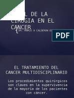 Oncología - Papel de La Cirugía en El Cáncer