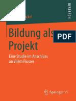 Florian Krückel (Auth.)-Bildung Als Projekt_ Eine Studie Im Anschluss an Vilém Flusser-Vs Verlag Für Sozialwissenschaften (2015)