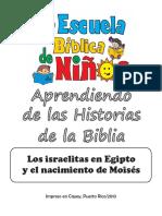 Los Israelitas en Egipto y Nacimeinto de Moises