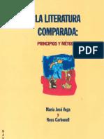 Maria Jose Vega y Neus Carbonell Nacimiento e Institucionalizacion de La Literatura Comparada