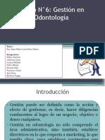 Grupo 6 Gestión en Odontología (1)