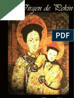 La Virgen de Pekin