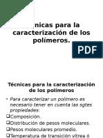 Técnicas Para La Caracterización de Los Polímeros