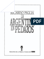 Piglia Ricardo.La Argentina en Pedazos