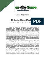 Argüelles, Jose - El Factor Maya (Parte 3).doc