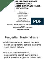 Ppt Penggaruh Globalisasi Terhadap Sikap Nasionalisme Generasi Muda Indonesia