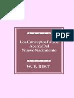 W.E. Best - Los Conceptos Falsos Acerca Del Nuevo Nacimiento