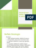 reflek fisiologis, patologis