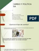 Tipo de Cambio y Politica Monetaria