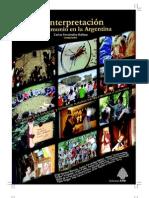 La interpretación del patrimonio en la Argentina estrategias para conservar y comunicar nuestros bienes naturales y culturales