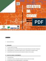 ESTATUTO DA CIDADE - GUIA PARA IMPLEMENTAÇÃO PELOS MUNICIPIOS E CIDADÃOS.pdf