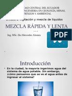 Mezcla Rápida y Lenta
