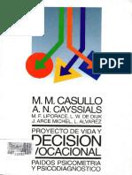 Casullo – Cayssials; Proyecto de vida y Decisión Vocacional, Cap 2