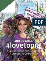 #lovetopía. EL NUEVO MUNDO QUE LLEVAMOS EN EL CORAZÓN
