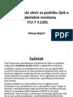 12. Arhitekotonski Okvir Za Podršku QoS-A u Paketskim Mrežama