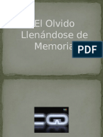 El Olvido Llenándose de Memoria