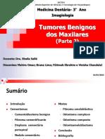 Tumores Benignos Dos Maxilares