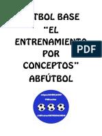 Fútbol Base (El Entrenamiento Por Conceptos)