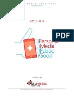 Personal Media | Public Good - Facebook Report