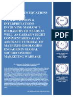 THE ONESIMUS EQUATIONS PROCEDURAL CONFIGURATION & INTERPRETATIONS INVOLVING MASLOW'S HIERARCHY OF NEEDS AS WELL AS CAESAR'S EIGHT COMMENTARIES AS AN ABSTRACT TUTORIAL OF MATRIXED IDEOLOGIES ENGAGED IN GLOBAL SOCIOECONOMIC MARKETING WARFARE