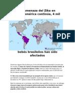 La Amenaza Del Zika en Latinoamérica Continúa