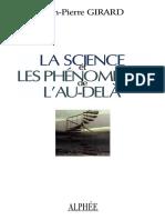 La Science Et Les Phénomènes de l'Au-Delà - Jean-Pierre Girard